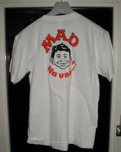 """Das MAD """"Na und....? Shirt"""