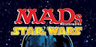 MADs Meisterwerke: Star Wars: Die galaktischten Star Wars-Parodien aus über 40 Jahren!