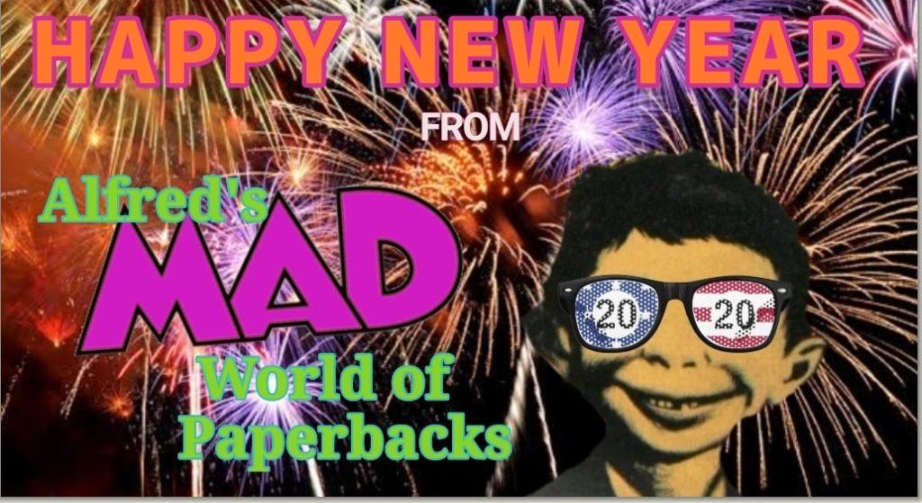 Neujahrsgrüsse von der 'Alfred's MAD World of Paperbacks' Gruppe